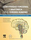 Conectividad Funcional Y Anatómica En El Cerebro Humano (+ StudentConsult En Español)