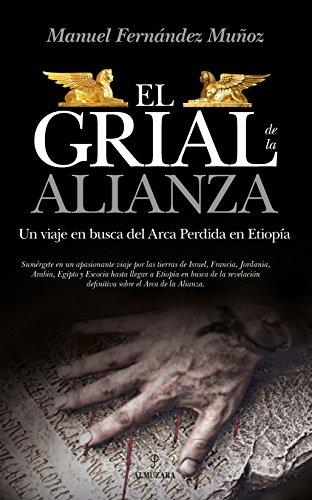 El Grial de la Alianza (Enigma) por Manuel Fernández Muñoz