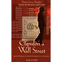Cupidon à Wall Street : Quand l'obsession du matériel fait perdre de vue l'essentiel.