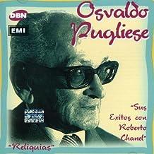 Sus Exitos Con Roberto Chanel by Osvaldo Pugliese (2000-11-15)