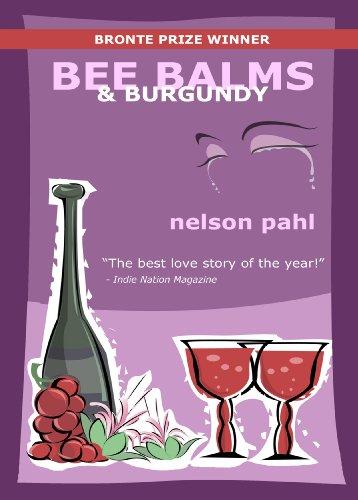 Bee Balms & Burgundy (English Edition) - Bee Balm