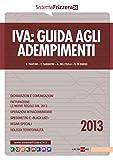 Iva: guida agli adempimenti (Sistema Frizzera) (Italian Edition)