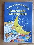 Mein erstes Vorlesebuch der Gutenacht-Geschichten (MET - Mein erstes Taschenbuch)