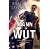 Mann in Wut: Action-Thriller (Pike Logan Thriller 1)