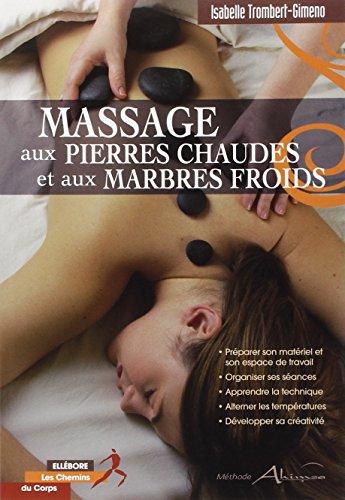 Massage aux pierres chaudes et aux marbres froids par Isabelle Trombert-Gimeno