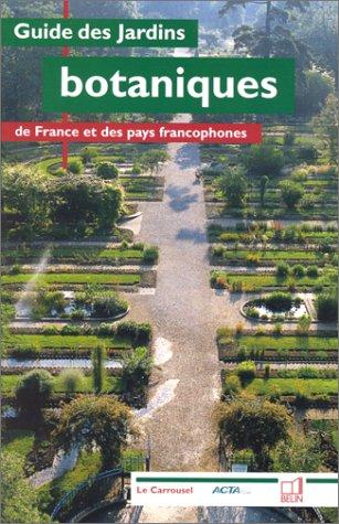 guide-des-jardins-botaniques-de-france-et-des-pays-francophones