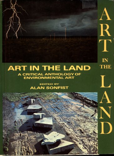 Art in the Land: A Critical Anthology of Environmental Art (English Edition) Mark Rosenthal