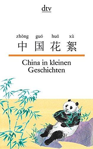 China in kleinen Geschichten (dtv zweisprachig)