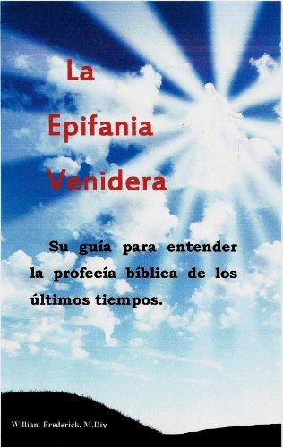 La Epifanía Venidera