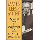 Ancestral Voices & Prophesying Peace . Diaries: 1942-45 by James Lees-Milne (1995-09-14)