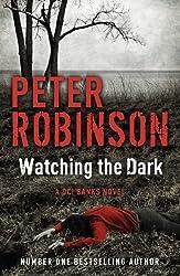 Watching the Dark: DCI Banks 20
