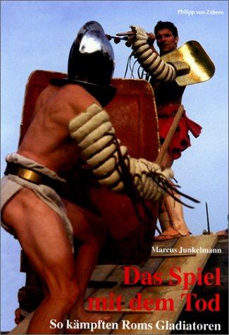 Download Das Spiel mit dem Tod: So kämpften Roms Gladiatoren