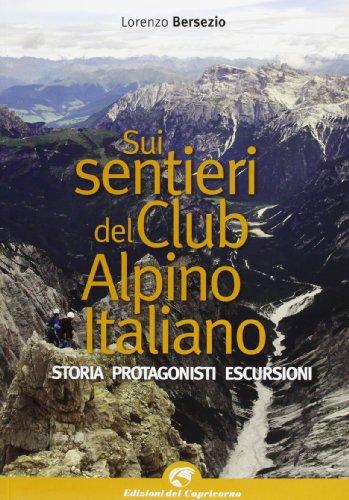 Sui sentieri storici del Club Alpino italiano