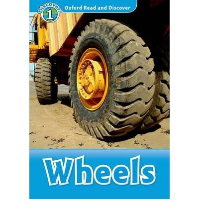 [(Oxford Read and Discover: Level 1: Wheels)] [Author: Rob Sved] published on (November, 2012)