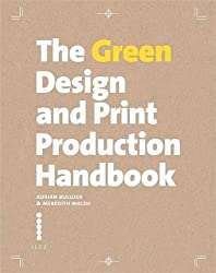The Green Design and Print Production Handbook