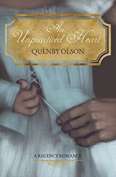 An Unpracticed Heart by [Olson, Quenby]