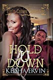 Hold U Down : The Triple Crown Collection