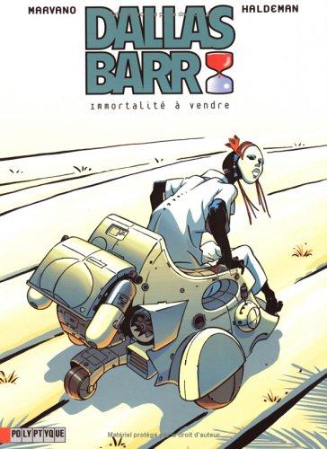 Dallas Barr, tome 1 : Immortalité à vendre