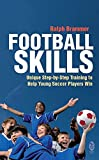 Football Skills: One-To-One Teaching for the Young Soccer Player