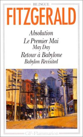 Nouvelles, numéro 49 : Absolution - Le Premier Mai - Retour à Babylone (édition bilingue français/anglais) par F Scott Fitzgerald