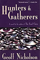 Hunters and Gatherers: A Novel