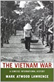 The Vietnam War: A Concise International History by Lawrence, Mark Atwood (2010) Paperback