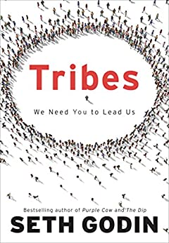 Tribes: We Need You to Lead Us von [Godin, Seth]