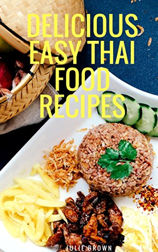 Thai tasty yummy il miglior prezzo di amazon in savemoney delicious easy thai food recipes cookbook for beginner simple and classic recipes from the forumfinder Image collections
