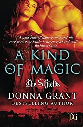 A Kind of Magic by Donna Grant (2012-09-10)