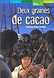 Deux graines de cacao - Livre de Poche Jeunesse - 06/02/2002