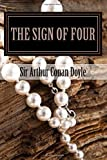 The Sign Of Four: Detective Mystery of Sherlock Holmes: Volume 2