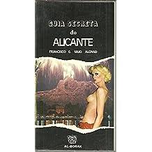 Guia Secreta De Alicante.