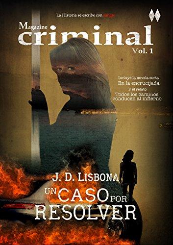 Un caso por resolver (Magazine criminal nº 1) por J. D. Lisbona
