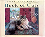 Cover of: Lesley Anne Ivory's Book of Cats | Lesley Anne Ivory