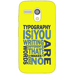 Moto G typography Phone Cover - Matte Finish Phone Cover