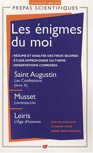 les-nigmes-du-moi-saint-augustin-les-confessions-livre-x-musset-lorenzaccio-leiris-l-39-age-d-39-homme