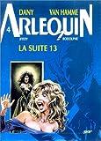 Arlequin, tome 4 - La suite 13
