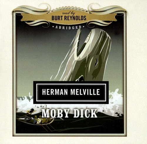 Moby Dick (Classics Read by Celebrities Series)