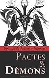 Pactes & Démons: Évocation des Puissances Infernales