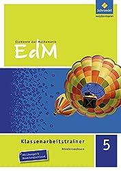 Elemente der Mathematik Klassenarbeitstrainer - Ausgabe für Niedersachsen: Klassenarbeitstrainer 5