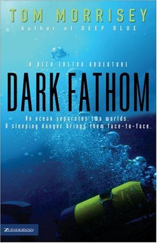 Dark Fathom (Beck Easton Adventure)