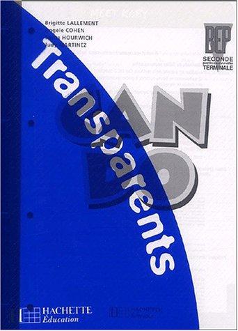 Anglais BEP 2nde et Terminale professionnelle Can Do. : Transparents