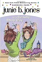Junie B. Jones Is a Beauty Shop Guy (Junie B. Jones, No. 11) by Barbara Park (1998-06-16)