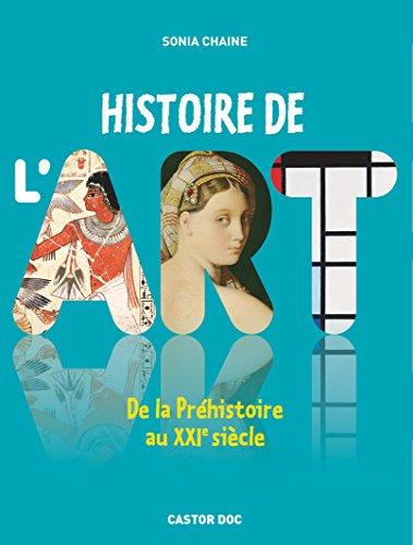 Histoire de l'art : De la Prhistoire au XXIe sicle