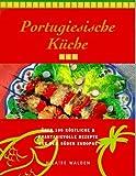 Portugiesische Küche von Walden. Hilaire (1996) Broschiert