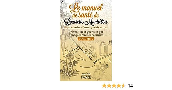 Amazon Fr Le Manuel De Sante De Louisette Mantilleri Volume 2 Mantilleri Louisette Livres