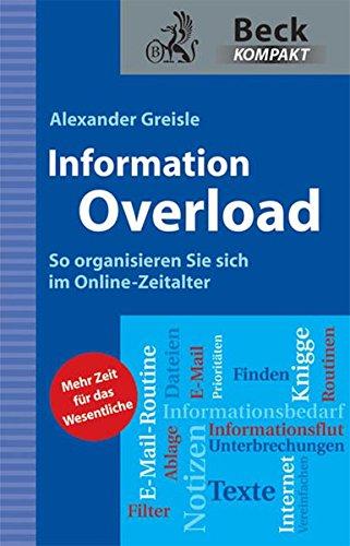 Information Overload: So organisieren Sie sich im Online-Zeitalter