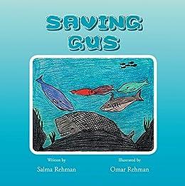 Salma Rehman - Saving Gus