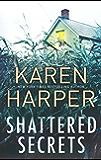 Shattered Secrets (Cold Creek, Book 1)