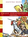 Grans personatges que construiren Catalunya par Bou
